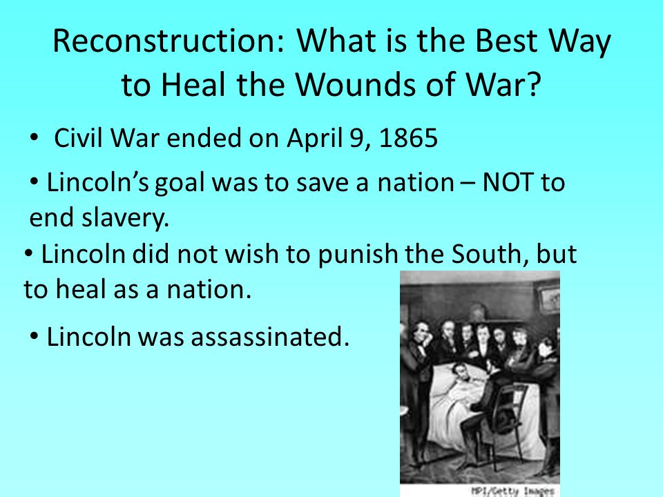 Reconstruction: What is the Best Way to Heal the Wounds of War
