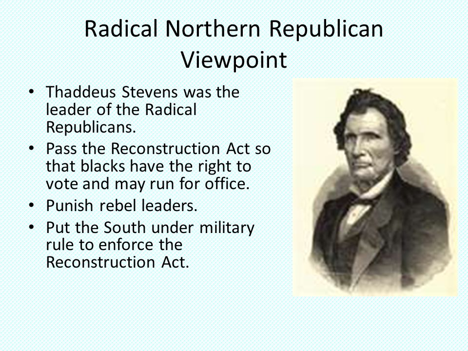 Radical Northern Republican Viewpoint