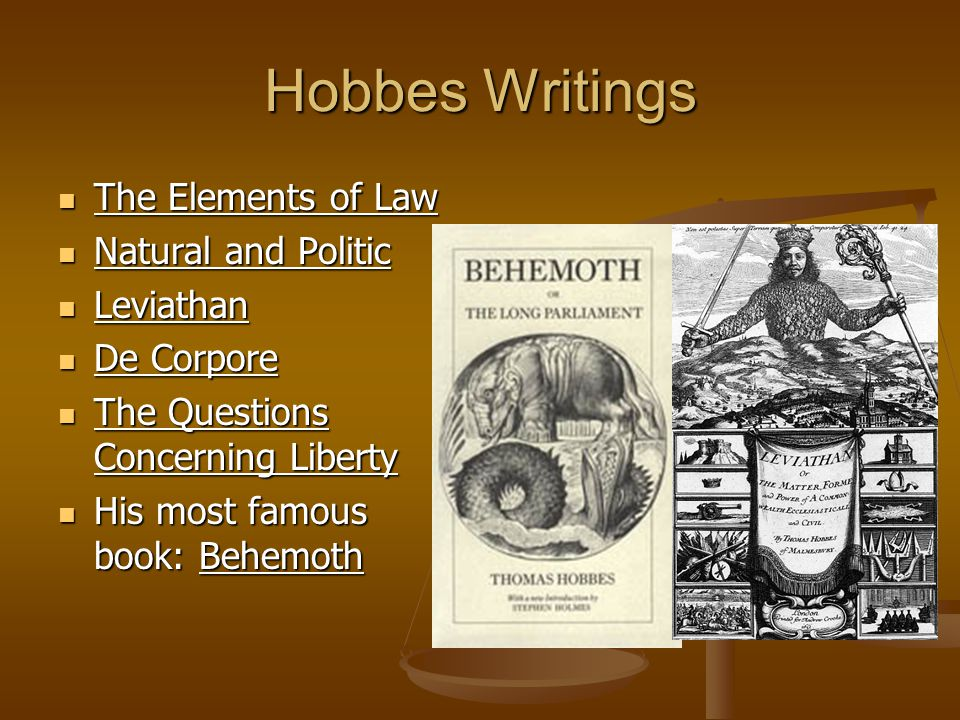 Hobbes Writings The Elements of Law Natural and Politic Leviathan
