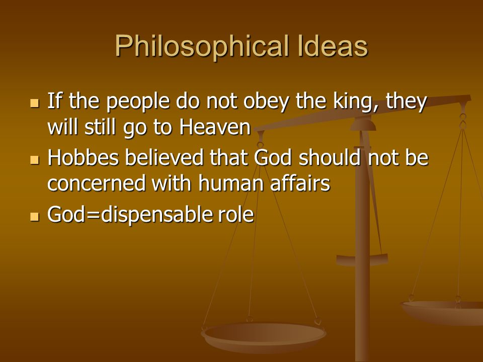 Philosophical Ideas If the people do not obey the king, they will still go to Heaven.