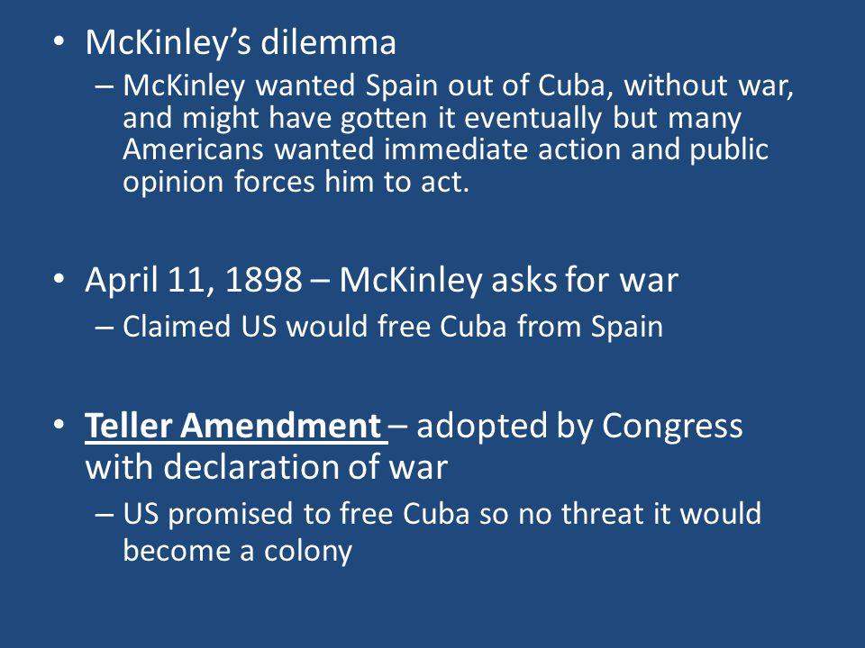 April 11, 1898 – McKinley asks for war