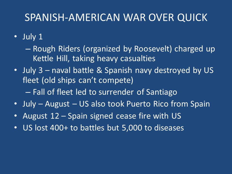 SPANISH-AMERICAN WAR OVER QUICK