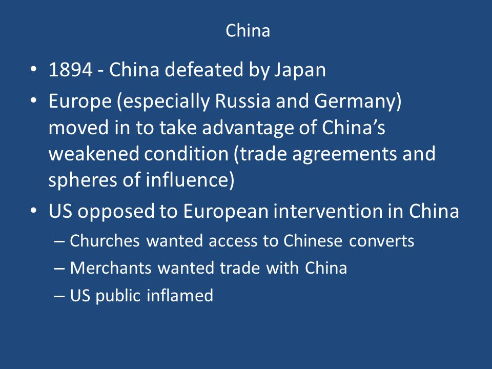 1894 - China defeated by Japan