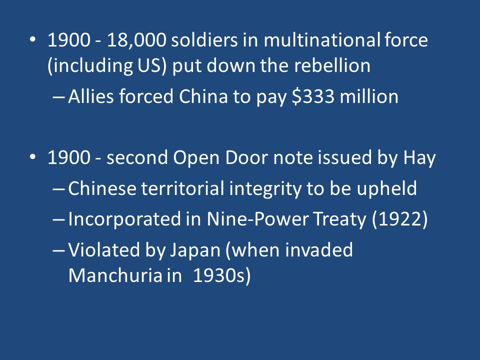 1900 - 18,000 soldiers in multinational force (including US) put down the rebellion