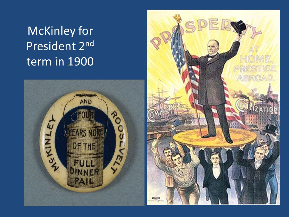 McKinley for President 2nd term in 1900
