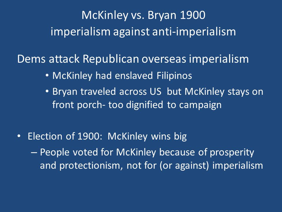 McKinley vs. Bryan 1900 imperialism against anti-imperialism