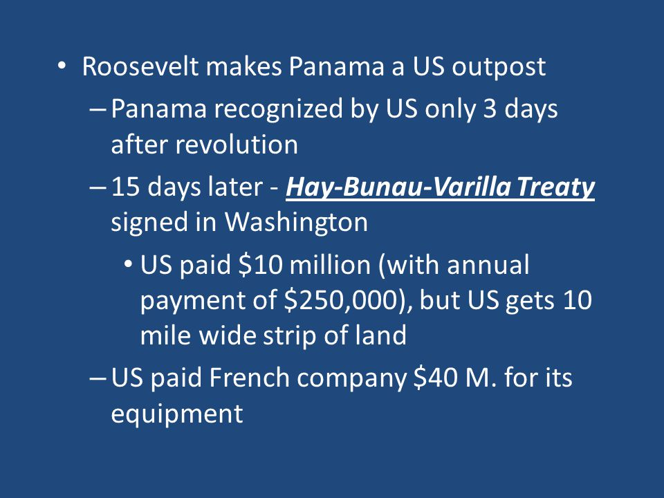 Roosevelt makes Panama a US outpost