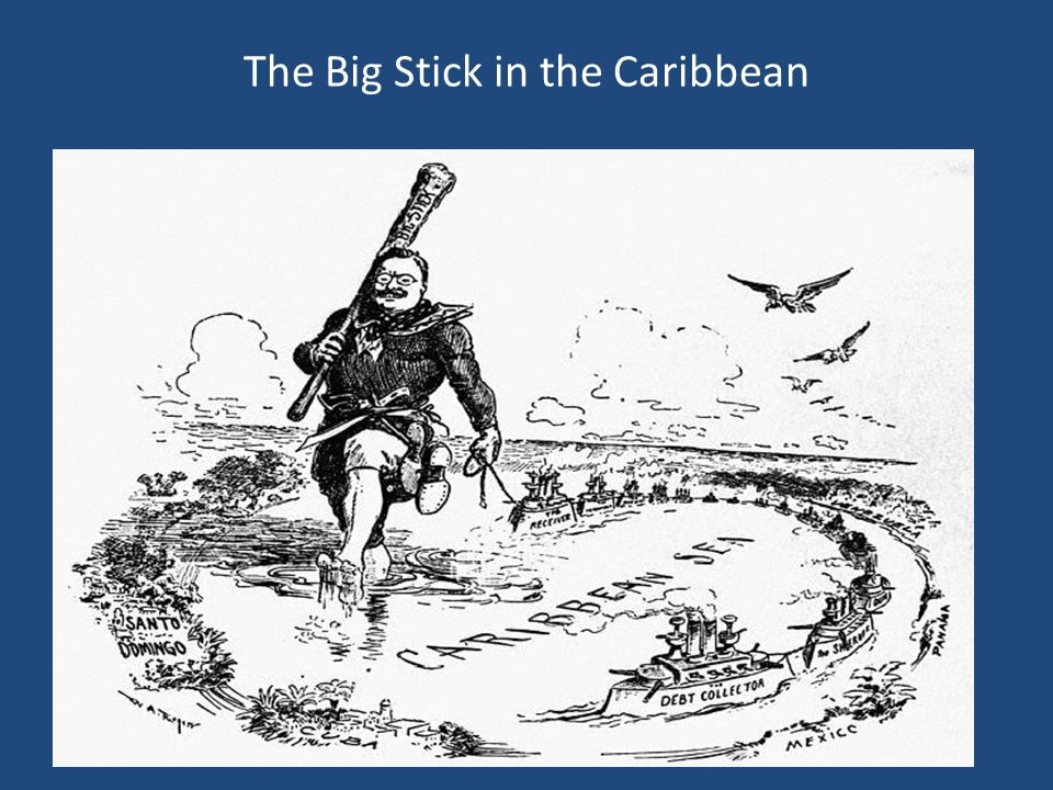 The Big Stick in the Caribbean