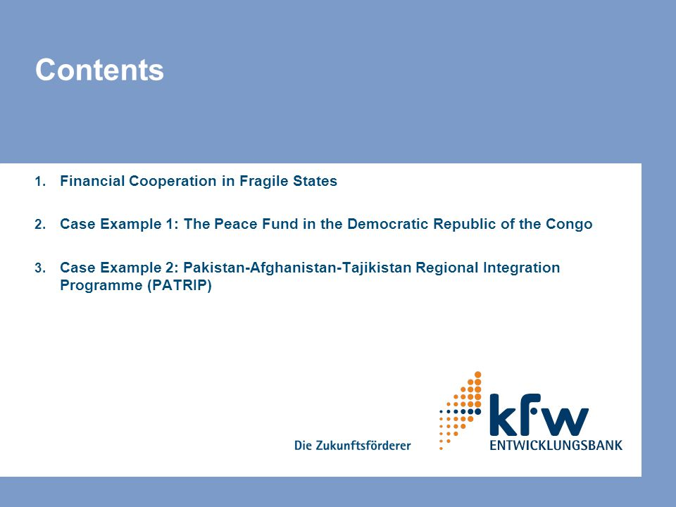 Contents Financial Cooperation in Fragile States
