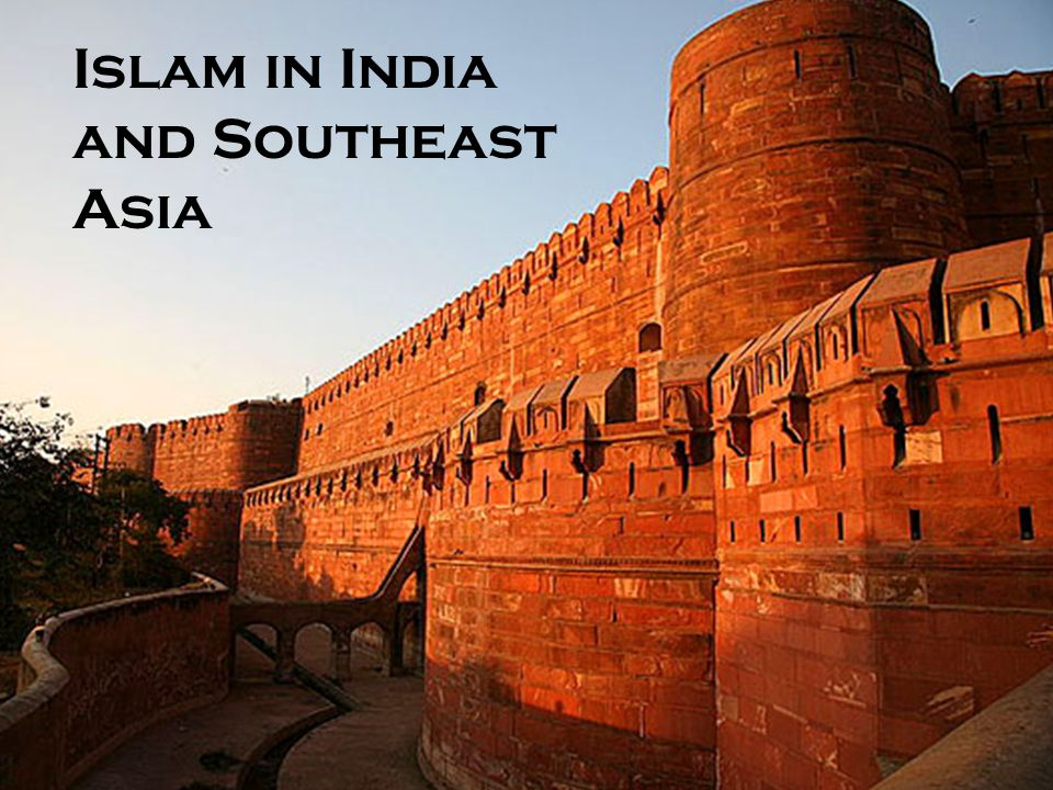 Islam in India and Southeast Asia
