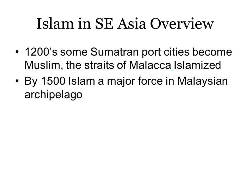 Islam in SE Asia Overview