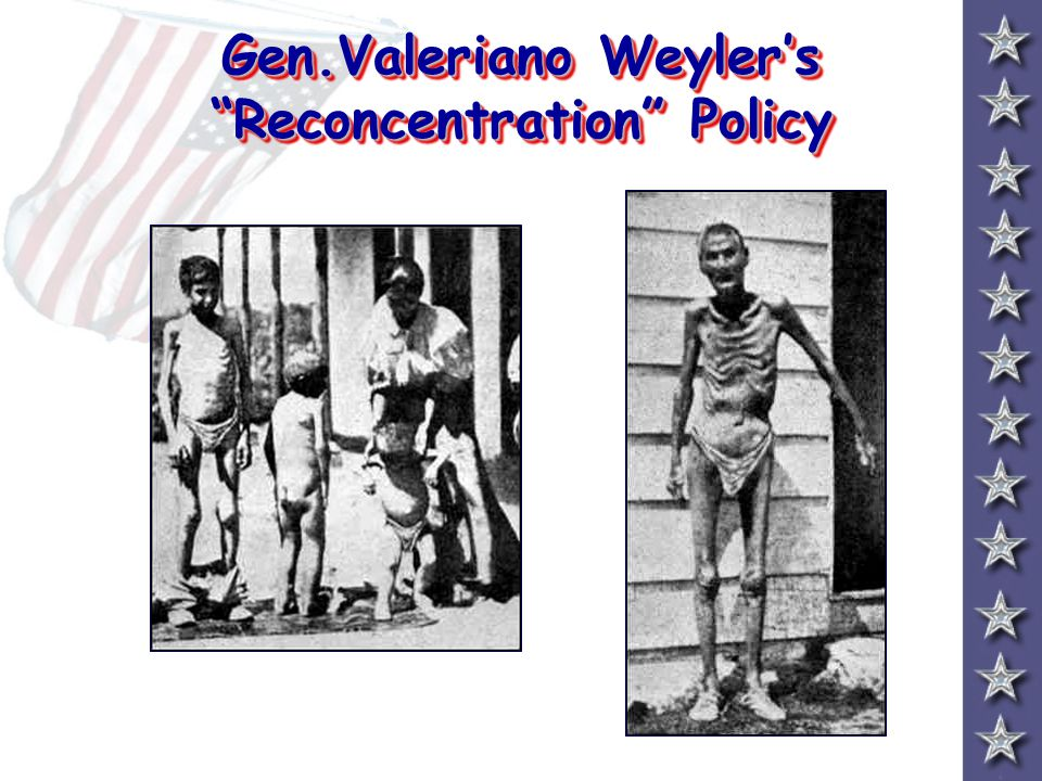 Gen.Valeriano Weyler's Reconcentration Policy