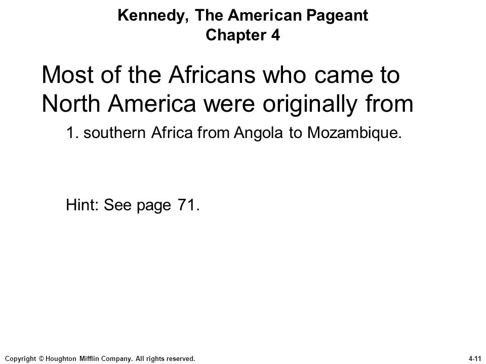 Kennedy, The American Pageant Chapter 4