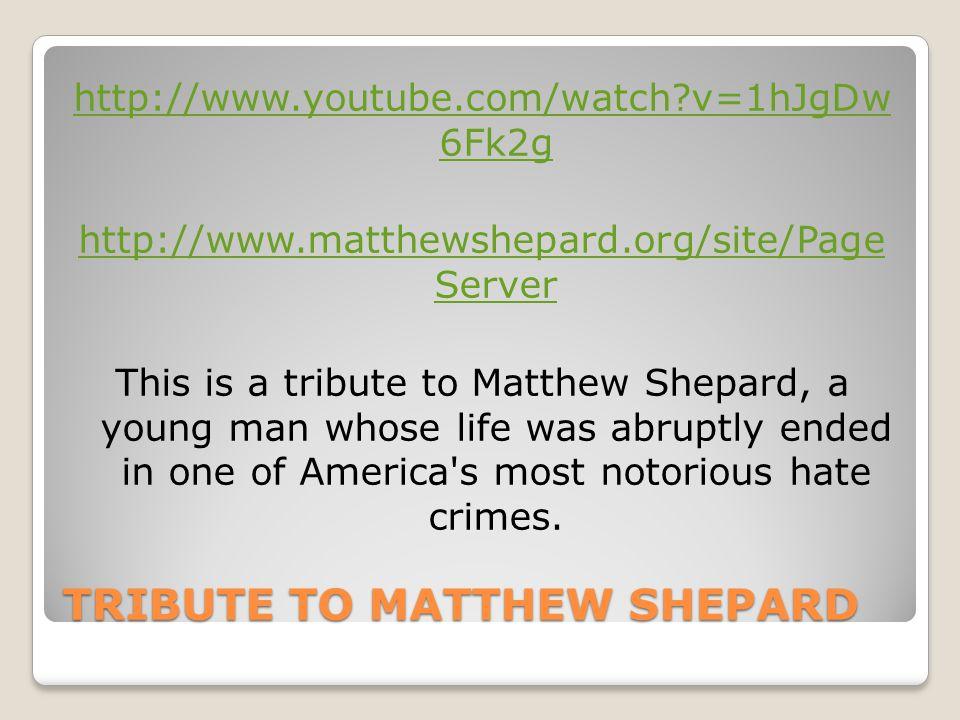 TRIBUTE TO MATTHEW SHEPARD