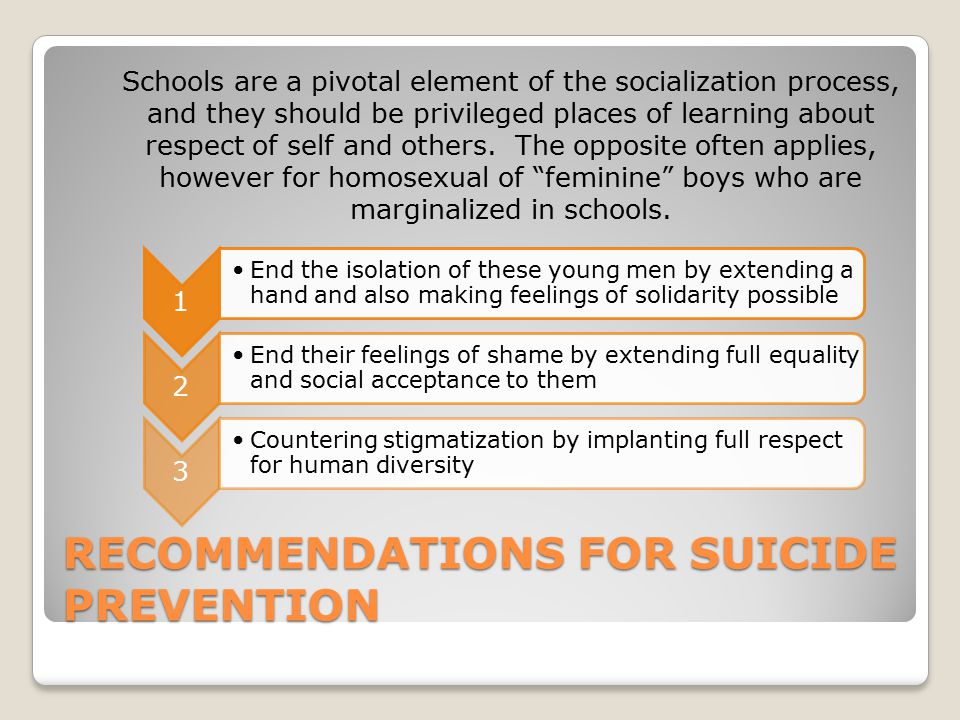 RECOMMENDATIONS FOR SUICIDE PREVENTION