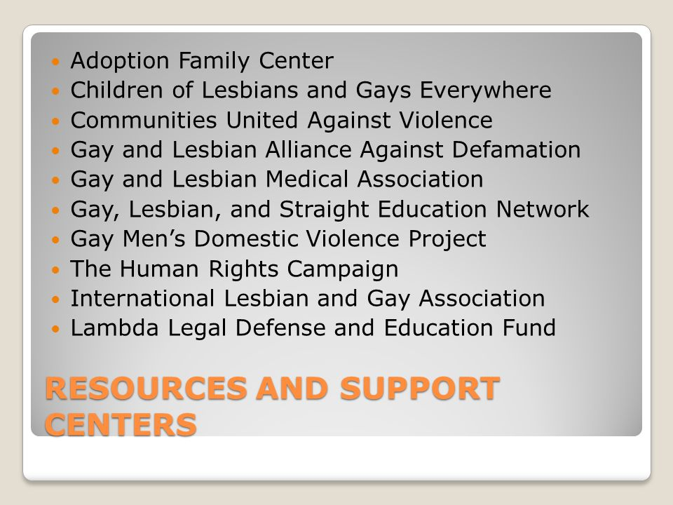 RESOURCES AND SUPPORT CENTERS