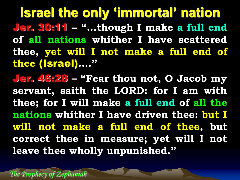 Israel the only 'immortal' nation