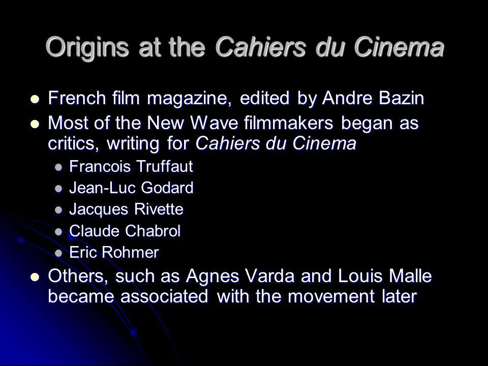 Origins at the Cahiers du Cinema