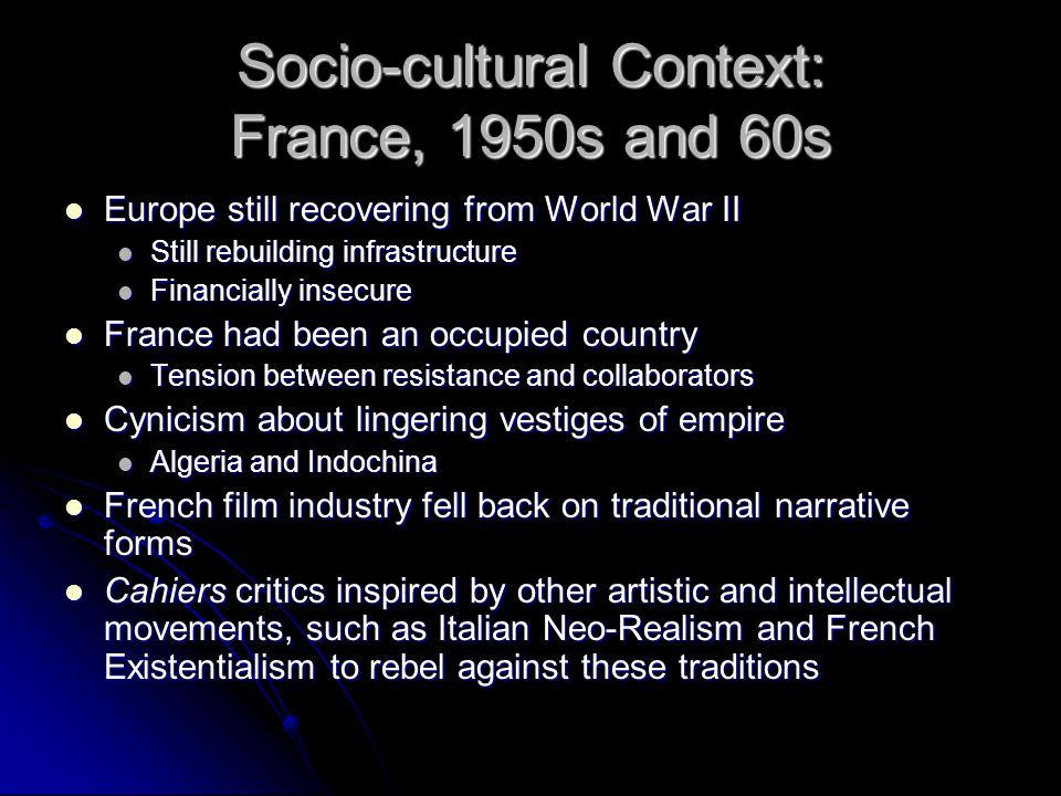 Socio-cultural Context: France, 1950s and 60s