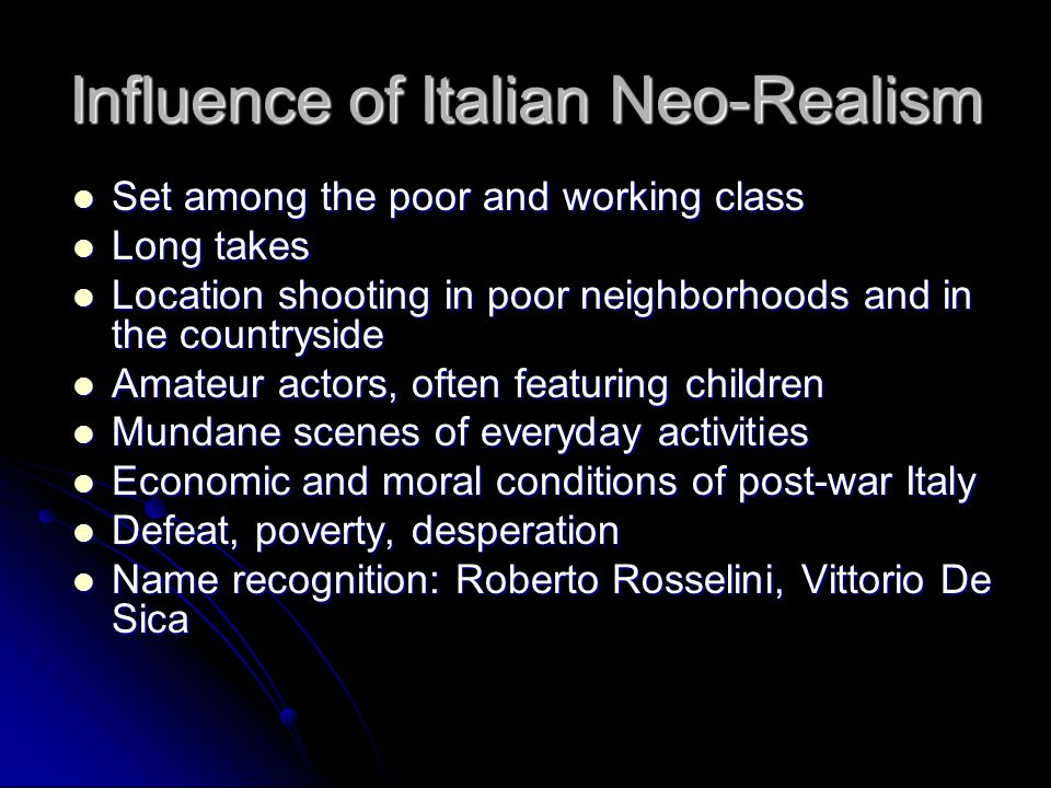 Influence of Italian Neo-Realism