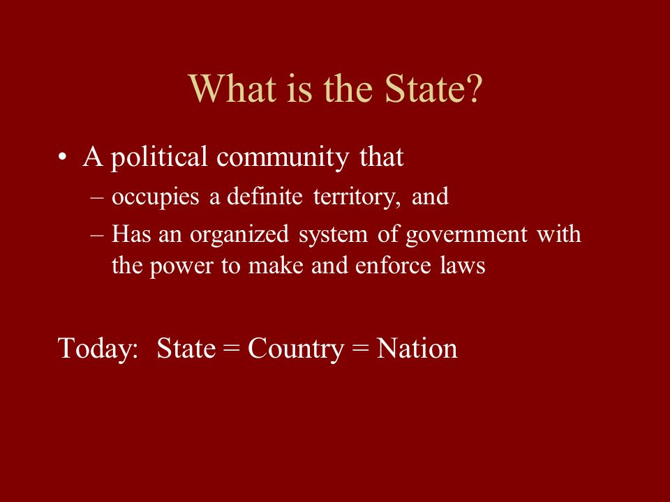 What is the State A political community that