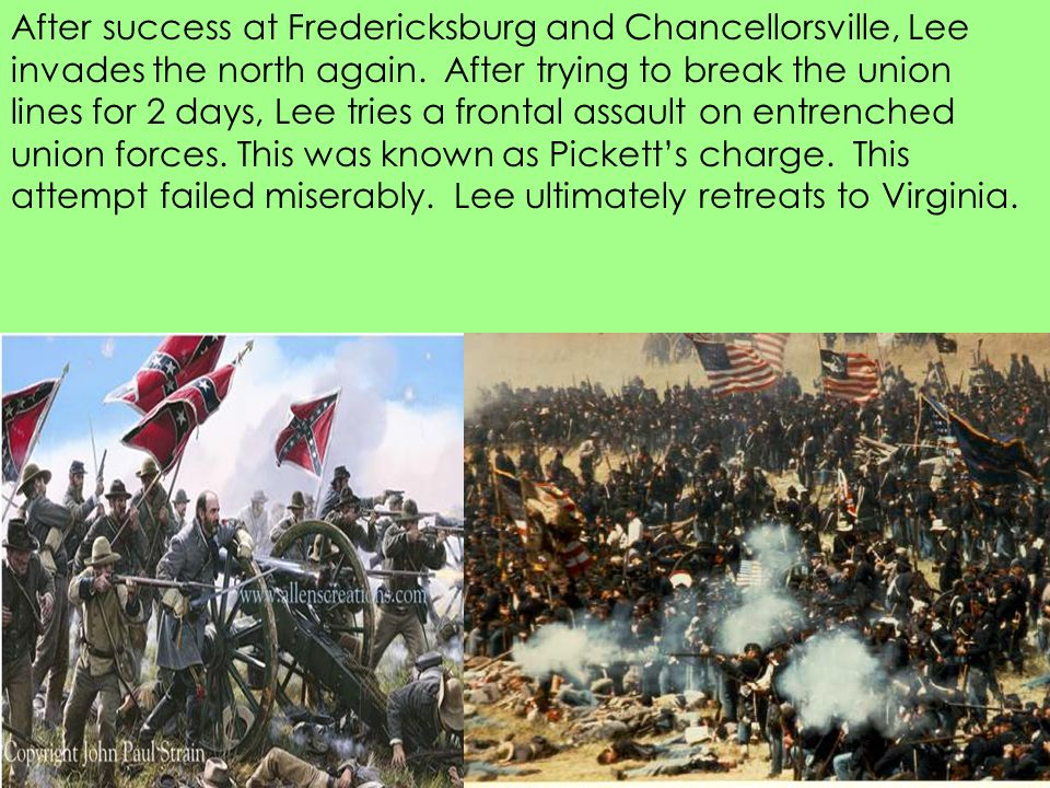 After success at Fredericksburg and Chancellorsville, Lee invades the north again.