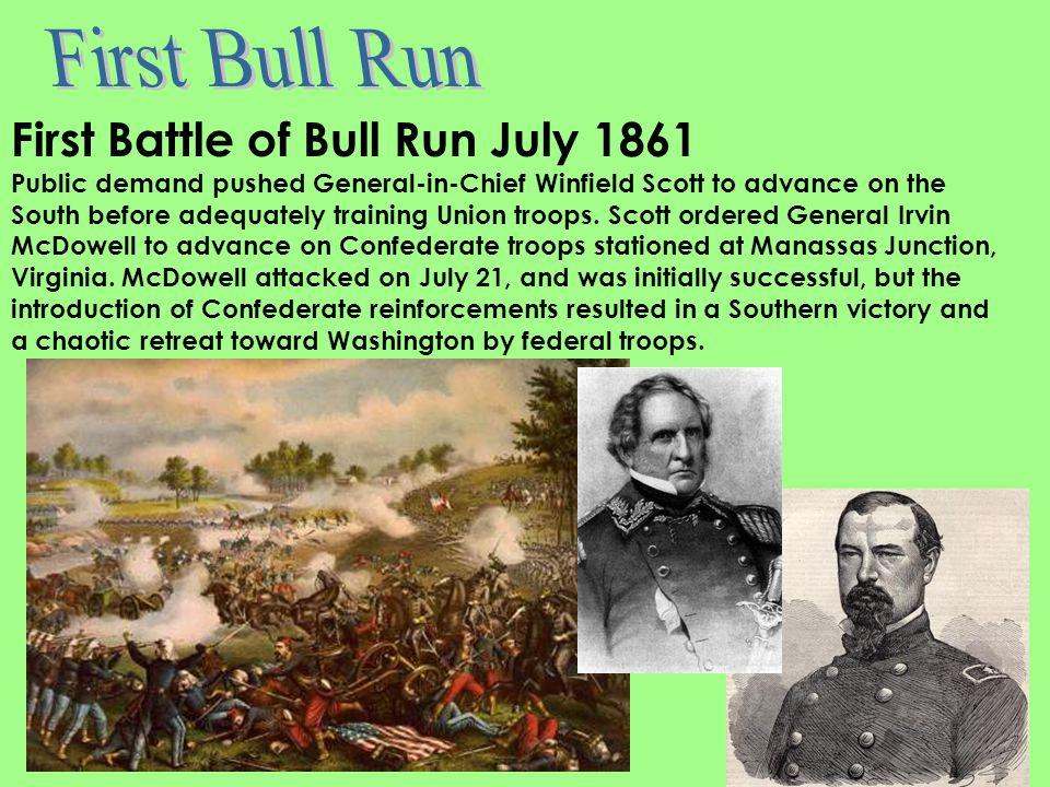 First Bull Run First Battle of Bull Run July 1861