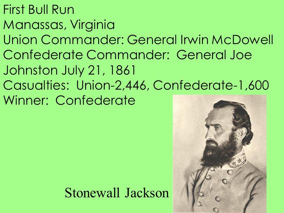 Stonewall Jackson First Bull Run Manassas, Virginia