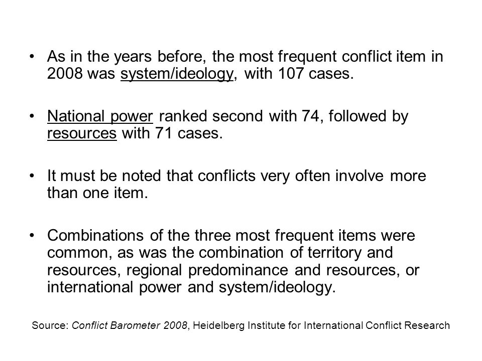 It must be noted that conflicts very often involve more than one item.