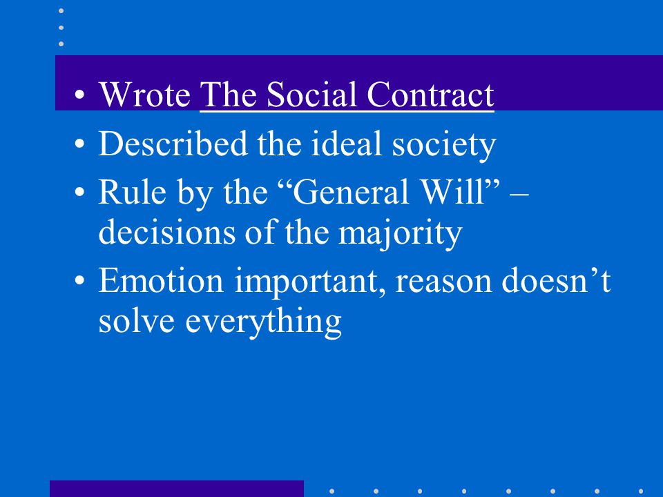 Wrote The Social Contract