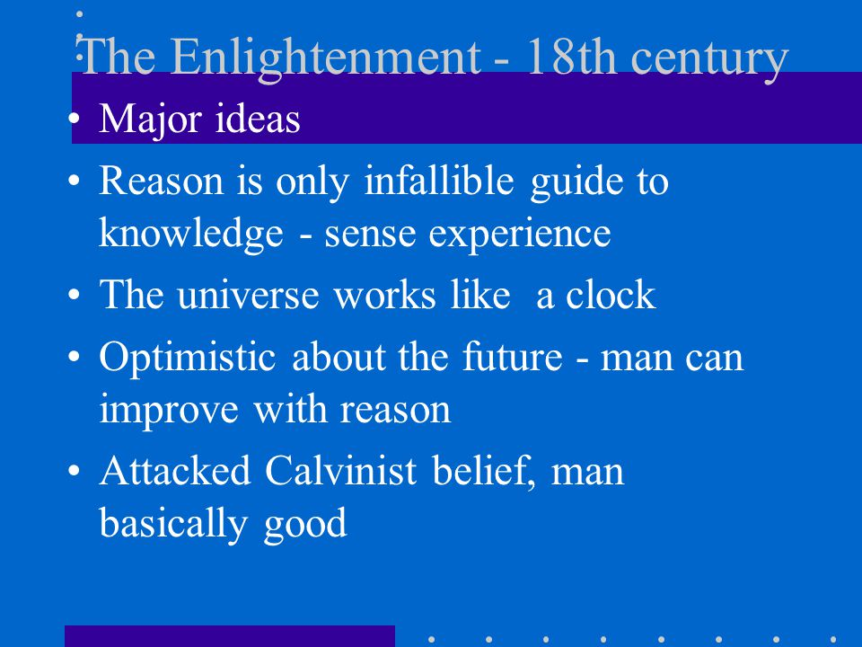 The Enlightenment - 18th century