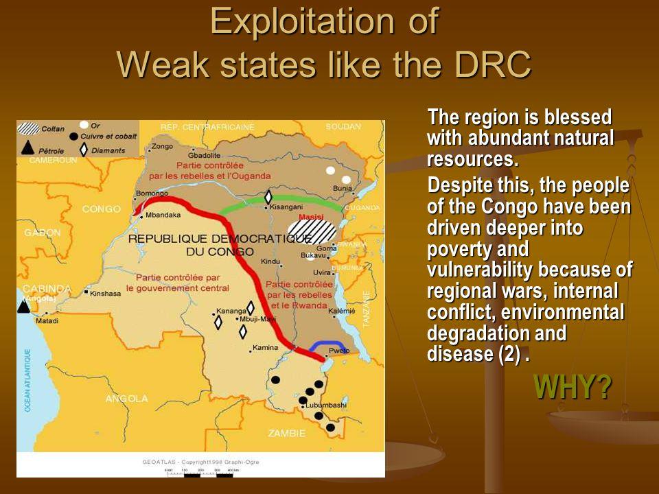 Exploitation of Weak states like the DRC