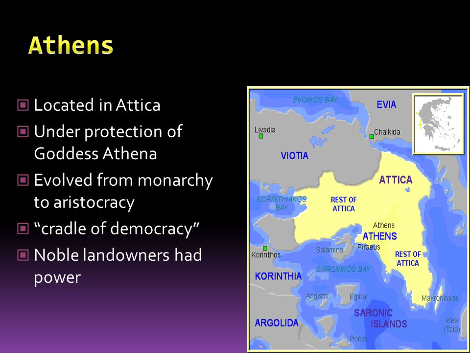 Athens Located in Attica Under protection of Goddess Athena