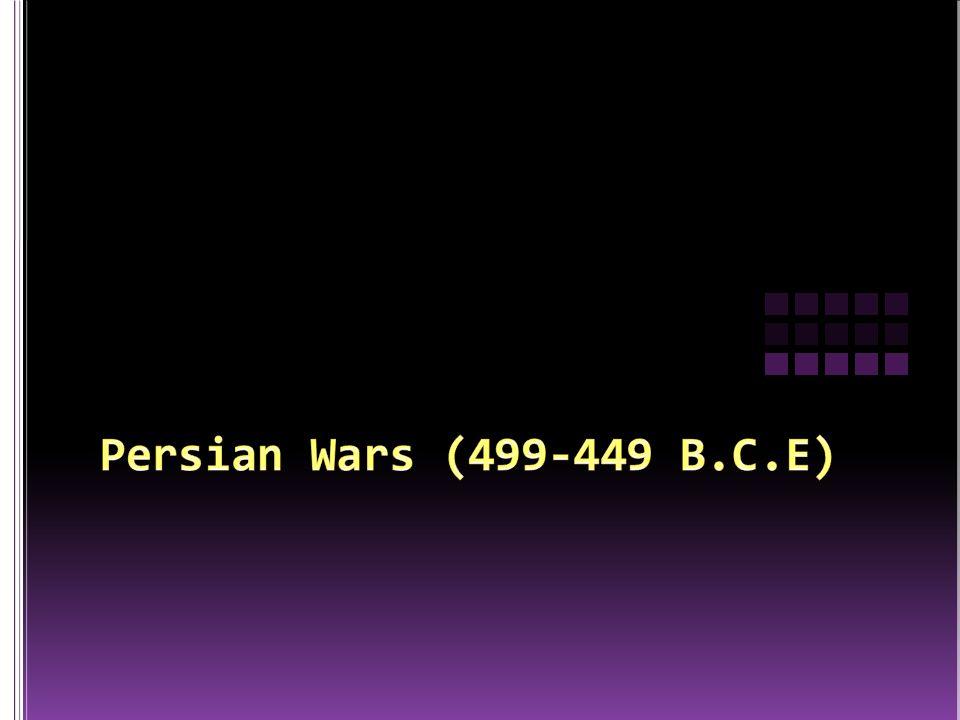 Persian Wars (499-449 B.C.E)