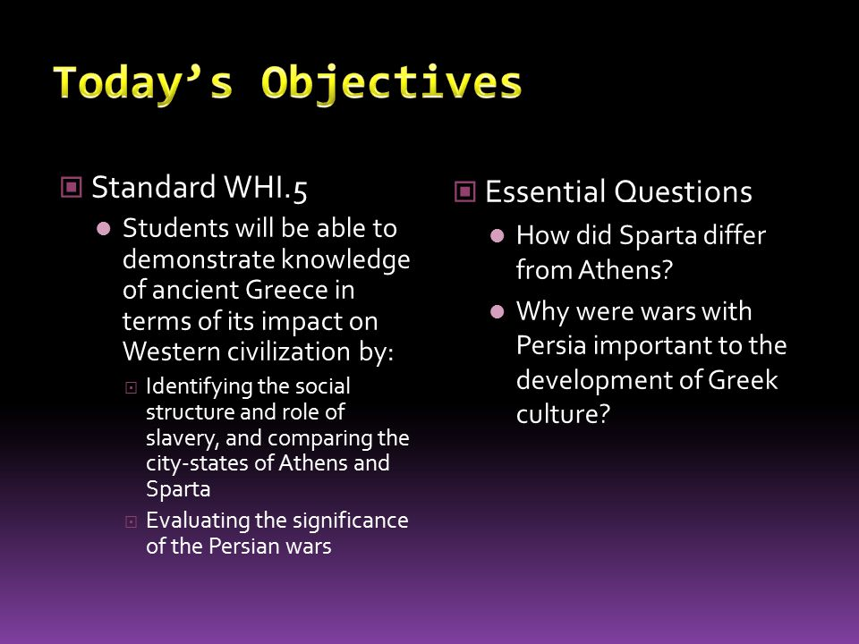 Today's Objectives Standard WHI.5 Essential Questions
