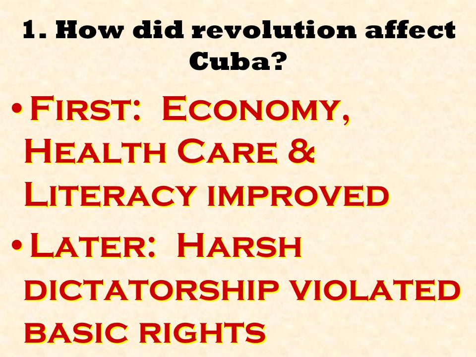 1. How did revolution affect Cuba