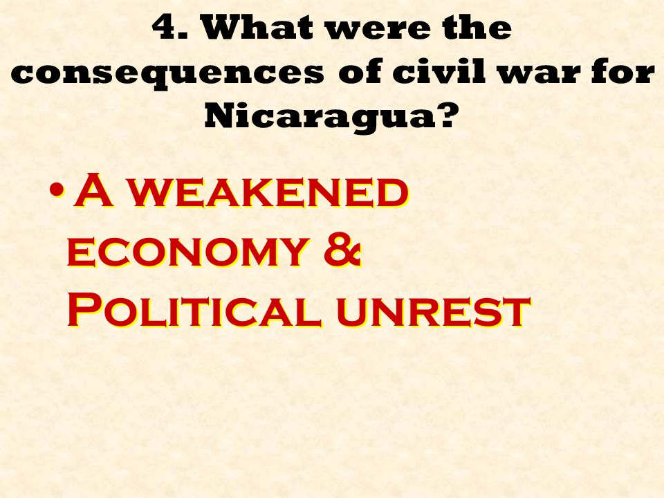 4. What were the consequences of civil war for Nicaragua