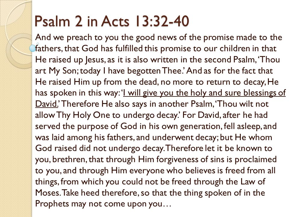 Psalm 2 in Acts 13:32-40