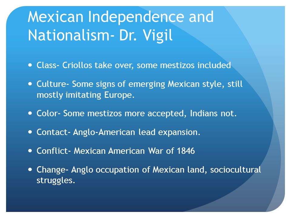 Mexican Independence and Nationalism- Dr. Vigil