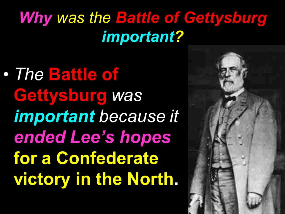 Why was the Battle of Gettysburg important