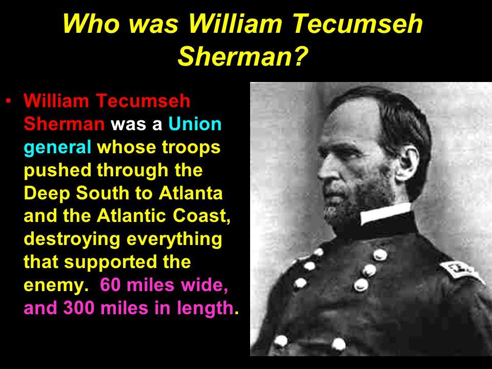 Who was William Tecumseh Sherman