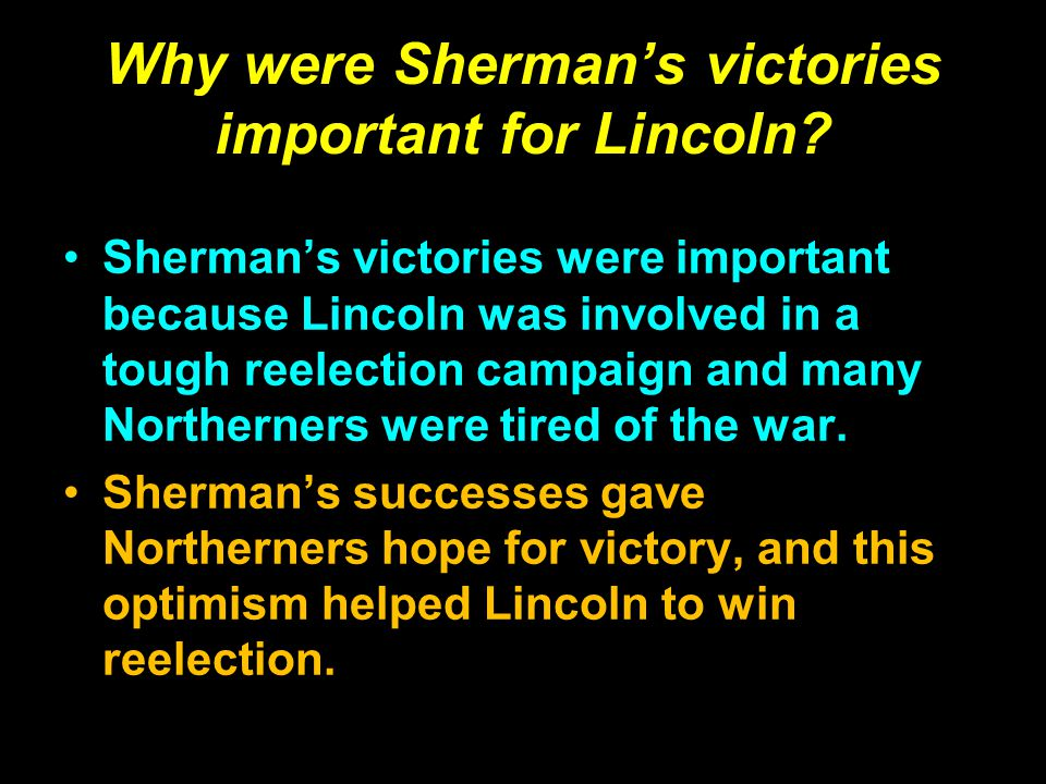 Why were Sherman's victories important for Lincoln
