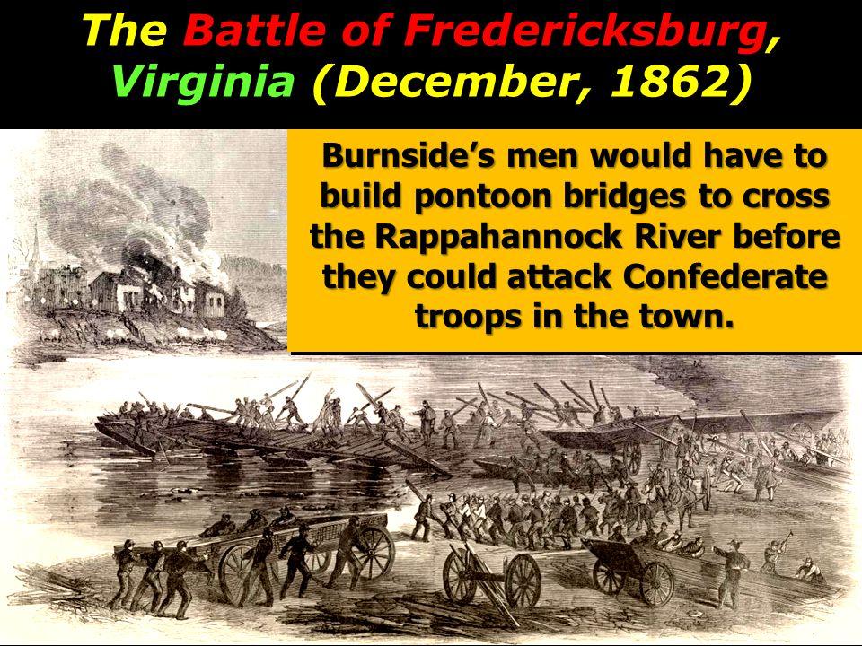 The Battle of Fredericksburg, Virginia (December, 1862)