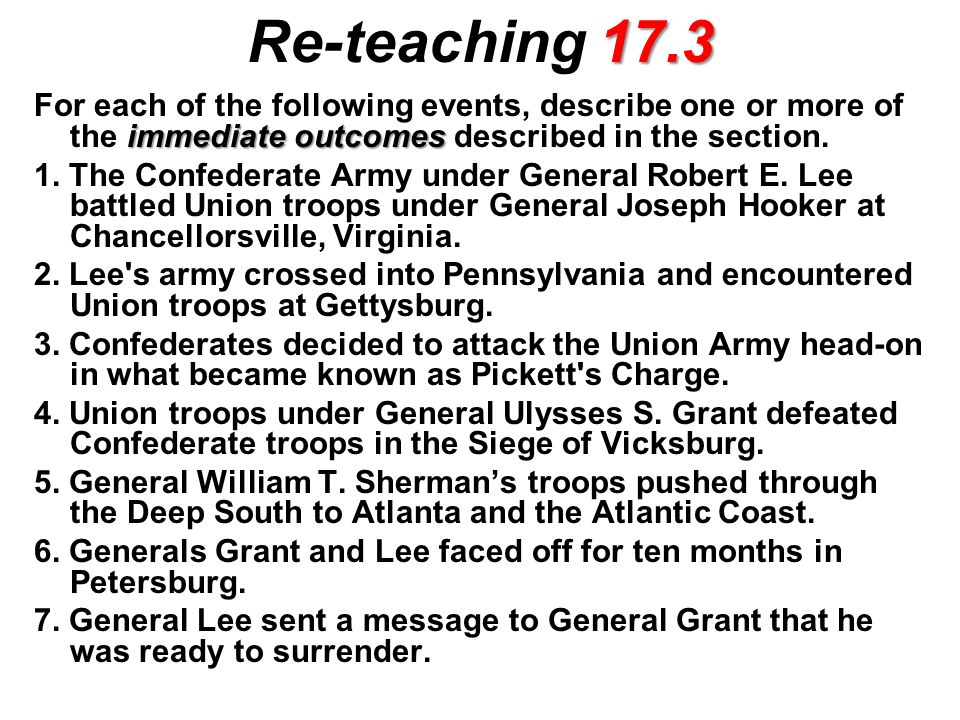 Re-teaching 17.3 For each of the following events, describe one or more of the immediate outcomes described in the section.