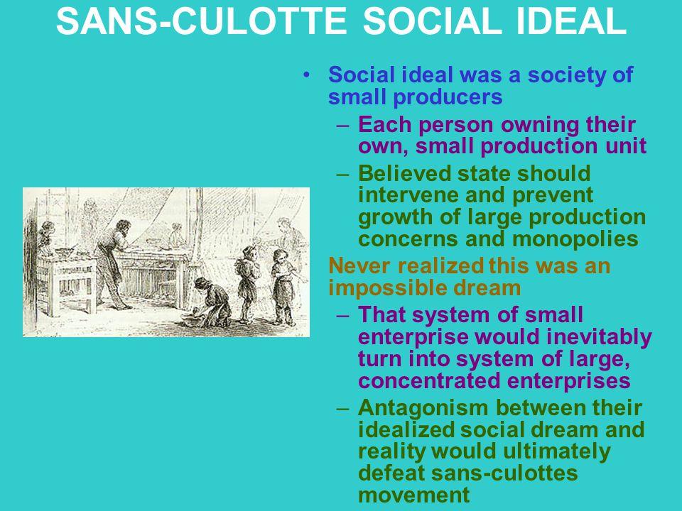 SANS-CULOTTE SOCIAL IDEAL