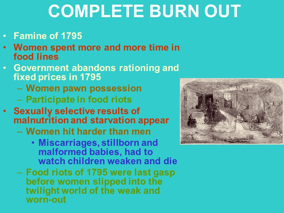 COMPLETE BURN OUT Famine of 1795