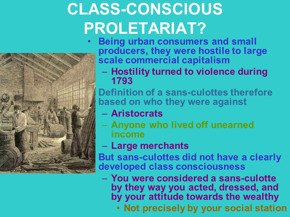 CLASS-CONSCIOUS PROLETARIAT