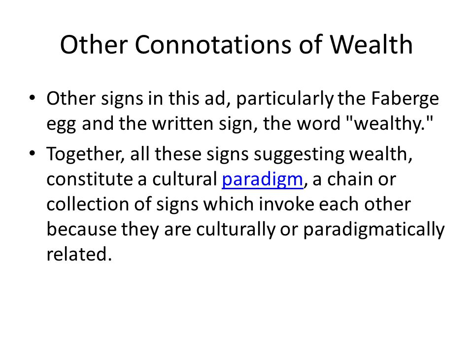 Other Connotations of Wealth