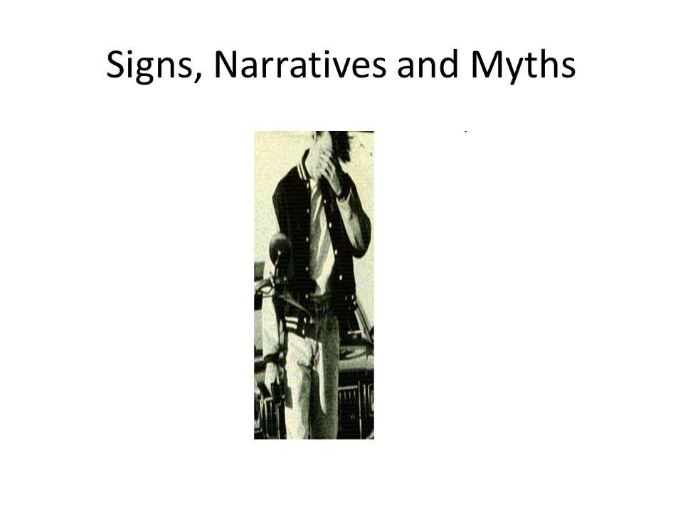 Signs, Narratives and Myths