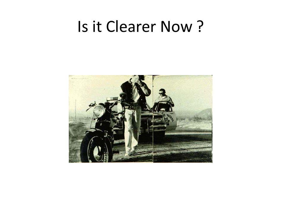 Is it Clearer Now